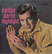 Bobby Darin: Highlight