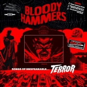 Bloody Hammers: Songs Of Unspeakable Terror