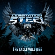 Generation Steel: The Eagle Will Rise