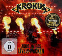 Krokus: Adios Amigos Live At Wacken