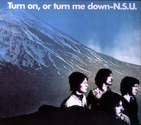 Review: N.S.U. - Turn on, or turn me down