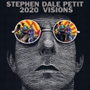 DVD/Blu-ray-Review: Stephen Dale Petit - 2020 Visions