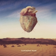 Yawning Man: Live At Maximum Festival (Reissue)