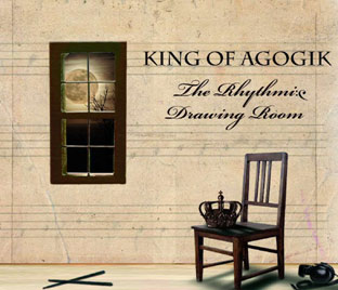 King Of Agogik - The Rhythmic Drawing Room