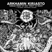"Arkhamin Kirjasto ""Undead Priest Of Holy Trinity Of Death"" Cover"