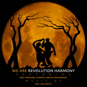 "Revolution Harmony ""We Are"" Cover"