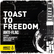 "ANTI-FLAG ""Toast To Freedom"""