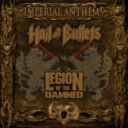 "Hail Of Bullets / Legion Of The Damned ""Imperial Anthems IX"""