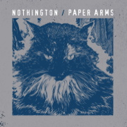 "Nothington / Paper Arms ""Split"""