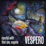 "Vespero ""Careful With That Axe, Eugene"" Cover"