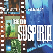 "SCHIZO FUN ADDICT ""Theme From 'Suspiria'"" Cover"