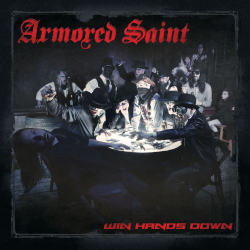 "Armored Saint ""Win Hands Down"" Cover"